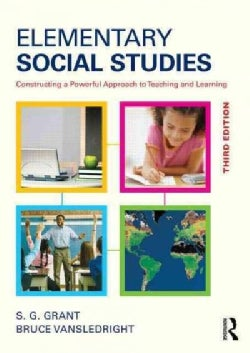 Elementary Social Studies: Constructing a Powerful Approach to Teaching and Learning (Paperback)