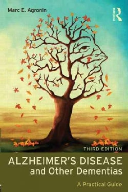 Alzheimer's Disease and Other Dementias: A Practical Guide (Paperback)