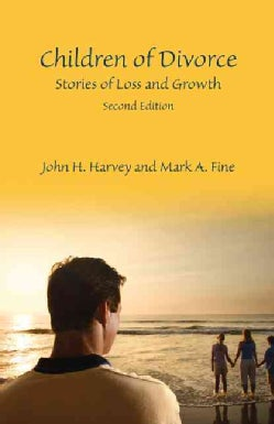 Children of Divorce: Stories of Loss and Growth (Paperback)