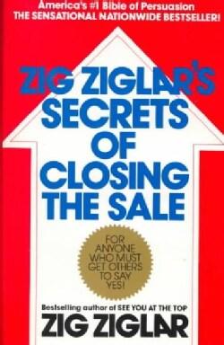 Zig Ziglar's Secrets of Closing the Sale (Paperback)
