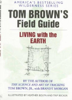 Tom Brown's Field Guide to Living With the Earth (Paperback)