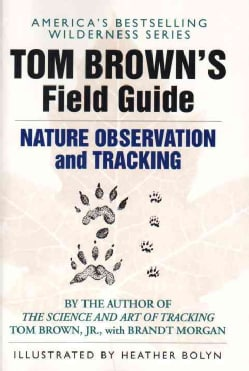 Tom Brown's Field Guide to Nature Observation and Tracking (Paperback)