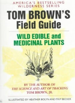 Tom Brown's Guide to Wild Edible and Medicinal Plants (Paperback)