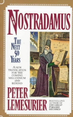 Nostradamus: The Next 50 Years : A New Translation (Paperback)