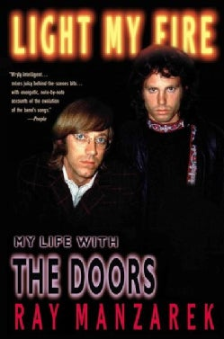 Light My Fire: My Life With the Doors (Paperback)