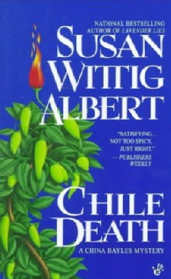 Chile Death: A China Bayles Mystery (Paperback)