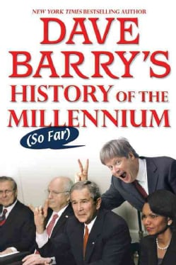 Dave Barry's History of the Millennium So Far (Paperback)