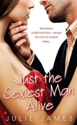 Just the Sexiest Man Alive (Paperback)