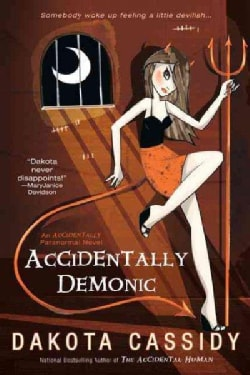 Accidentally Demonic (Paperback)