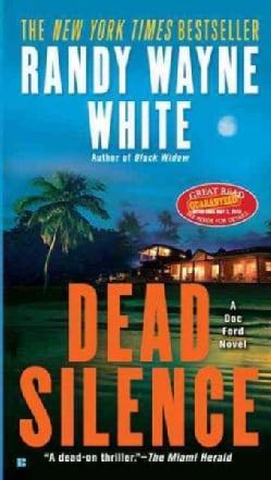 Dead Silence (Paperback)