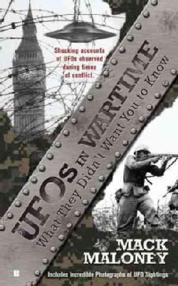 UFOs in Wartime: What They Didn't Want You to Know (Paperback)