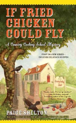 If Fried Chicken Could Fly (Paperback)