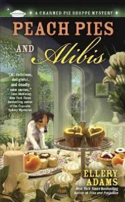 Peach Pies and Alibis (Paperback)