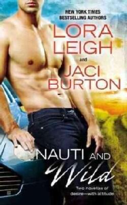 Nauti and Wild (Paperback)