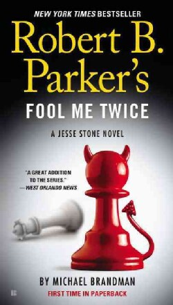 Robert B. Parker's Fool Me Twice (Paperback)