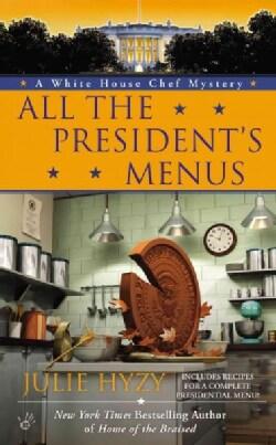 All the President's Menus (Paperback)