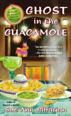Ghost in the Guacamole (Paperback)