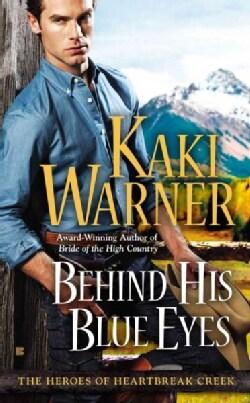 Behind His Blue Eyes (Paperback)