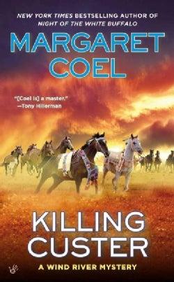 Killing Custer (Paperback)