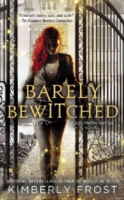 Barely Bewitched (Paperback)