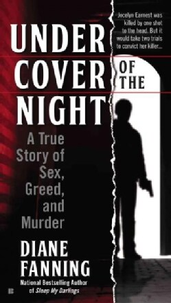 Under Cover of the Night: A True Story of Sex, Greed and Murder (Paperback)