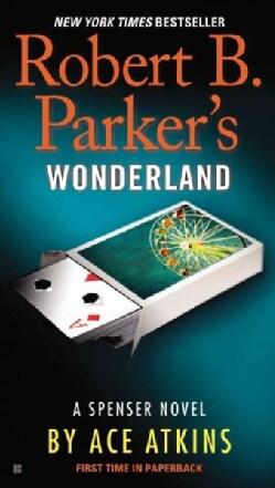 Robert B. Parker's Wonderland (Paperback)