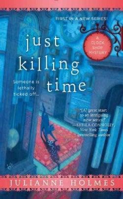 Just Killing Time (Paperback)
