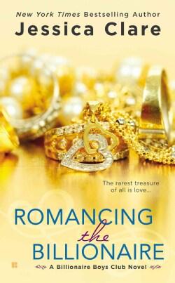 Romancing the Billionaire (Paperback)