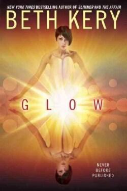 Glow (Paperback)