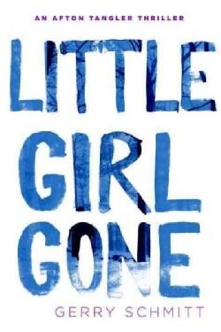 Little Girl Gone (Hardcover)