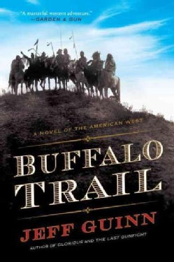 Buffalo Trail: A Novel of the American West (Paperback)
