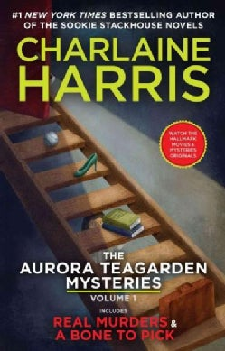 The Aurora Teagarden Mysteries: Real Murders & a Bone to Pick (Paperback)
