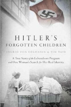 Hitler's Forgotten Children (Hardcover)