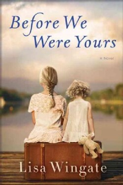 Before We Were Yours (Hardcover)
