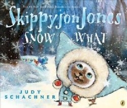 Skippyjon Jones Snow What (Paperback)