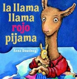 La llama llama rojo pijama /Llama Llama Red Pajamas (Paperback)