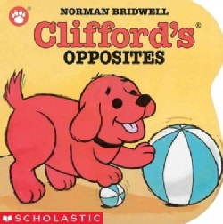 Clifford's Opposites (Board book)