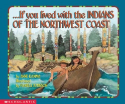 If You Lived With the Indians of the Northwest Coast (Paperback)