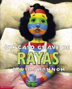 UN Caso Grave De Rayas/A bad case of Stripes (Paperback)