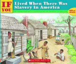 If You Lived When There Was Slavery in America (Paperback)