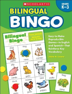 Bilingual Bingo: Grades K-3: Easy-to-make Reproducible Games in English and Spanish That Reinforce Key Vocabulary... (Paperback)