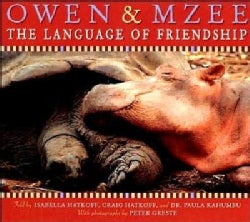 Owen & Mzee: The Language of Friendship (Hardcover)