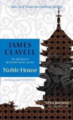 Noble House: The Epic Novel of Modern Hong Kong (Paperback)