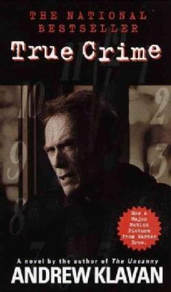 True Crime: The Novel (Paperback)