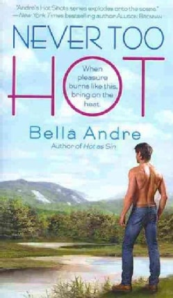 Never Too Hot (Paperback)