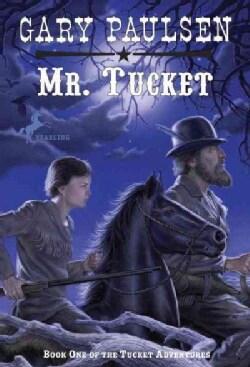 Mr. Tucket (Paperback)