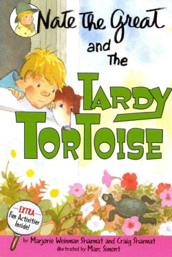 Nate the Great and the Tardy Tortoise: Extra Fun Activities Inside! (Paperback)