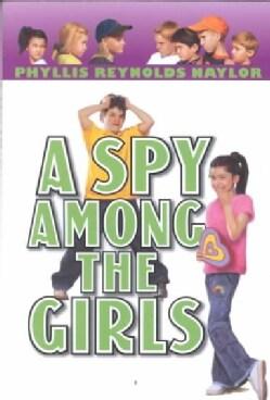 A Spy Among the Girls (Paperback)