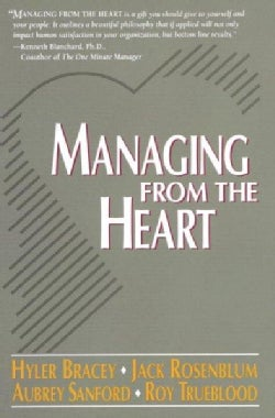 Managing from the Heart (Paperback)