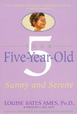 Your 5 Year Old: Sunny and Serene (Paperback)